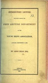 Introductory Lecture delivered before the Free Lecture Department of the Young Men's Association, Albany, December 7, 1848