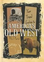 Your Travel Guide to America s Old West PDF