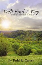 We'll Find A Way