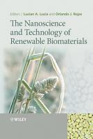 The Nanoscience and Technology of Renewable Biomaterials PDF