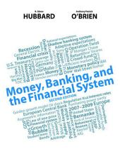 Money, Banking, and the Financial System: Edition 2
