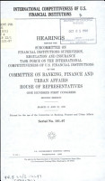 International Competitiveness of U S  Financial Institutions PDF