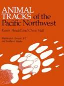 Animal Tracks of the Pacific Northwest PDF