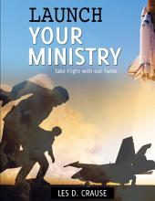 Launch Your Ministry
