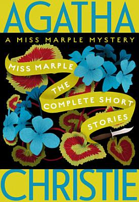 Miss Marple  The Complete Short Stories PDF