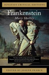 Frankenstein: Ignatius Critical Editions