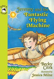 Jeremy and the Fantastic Flying Machine Book