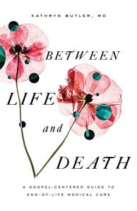 Between Life and Death Book