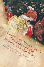 Madame de Villeneuve's The Beauty & The Beast: The Original French Fairytale (Unabridged)