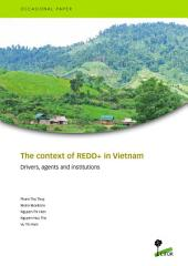 The context of REDD+ in Vietnam: Drivers, agents and institutions