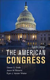 The American Congress: Edition 8
