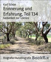 Erinnerung und Erfahrung, Teil 134: Gedanken zur Lektüre