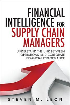 Financial Intelligence for Supply Chain Managers