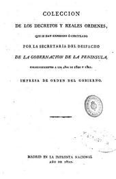 Colección de los decretos y reales órdenes que se han expedido o circulado por la secretaría del despacho de la Gobernación de la Península correspondientes a los años de 1820 y 1821