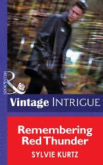 Remembering Red Thunder (Mills & Boon Intrigue) (Flesh and Blood, Book 1)
