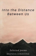 Into the Distance Between Us Book