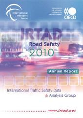Road Safety Annual Report 2010