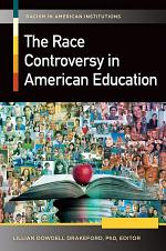 The Race Controversy in American Education [2 volumes]