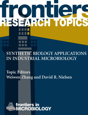 Synthetic biology applications in industrial microbiology