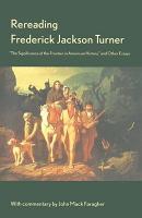 Rereading Frederick Jackson Turner PDF