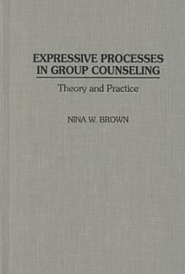 Expressive Processes in Group Counseling