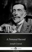 A Personal Record by Joseph Conrad   Delphi Classics  Illustrated  PDF