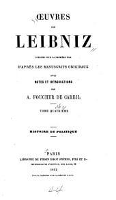 Oeuvres de Leibniz: Histoire et politique