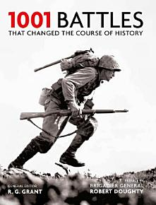 1001 Battles That Changed the Course of History PDF