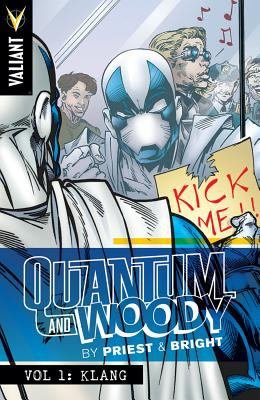 Quantum and Woody by Priest and Bright