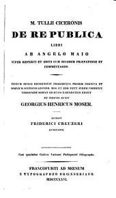 M. Tullii Ciceronis De republica libri: cum specimine codicis Vaticani Palimpsesti lithographo