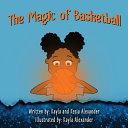 The Magic of Basketball