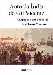 Auto da Índia de Gil Vicente: Adaptação em prosa