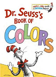 Dr  Seuss s Book of Colors Book