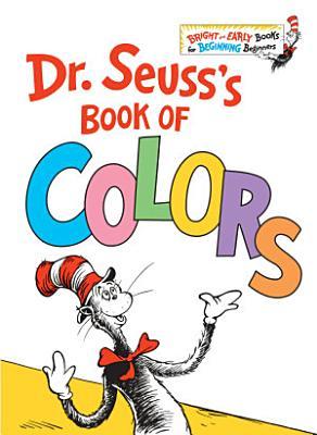 Dr  Seuss s Book of Colors