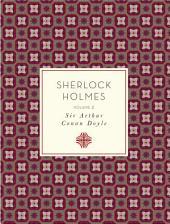 Sherlock Holmes:: Volume 2