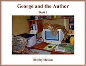 George and the Author: Book 1: Book 1