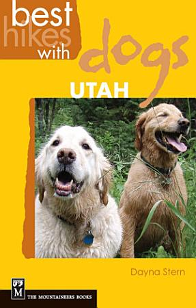 Best Hikes with Dogs Utah PDF