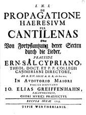 De propagatione haeresium per cantilenas oder Von Fortpflantzung derer Secten durch die Lieder