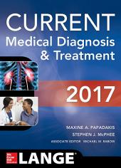 CURRENT Medical Diagnosis and Treatment 2017: Edition 56