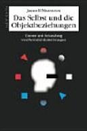 Das Selbst und die Objektbeziehungen PDF