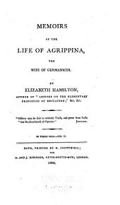 Memoirs of the life of Agrippina: the wife of Germanicus
