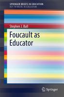 Foucault as Educator PDF