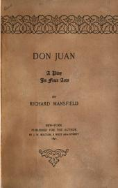 Don Juan: A Play in Four Acts