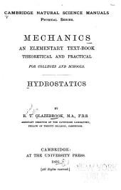 Mechanics: An Elementary Text-book, Theoretical and Practical, for Colleges and Schools. Hydrostatics