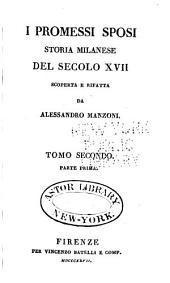 I promessi sposi: storia milanese del secolo XVII scoperta e rifatta, Volume 2