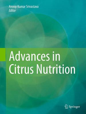Advances in Citrus Nutrition