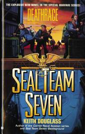 Seal Team Seven 07: Deathrace