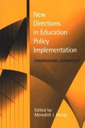 New Directions in Education Policy Implementation