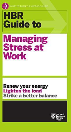 HBR Guide to Managing Stress at Work PDF