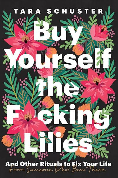 Download Buy Yourself the F cking Lilies Book
